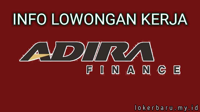 Lowongan Kerja PT Adira Finance Surabaya