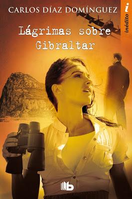 Lágrimas sobre Gibraltar - Carlos Díaz Domínguez (2012)