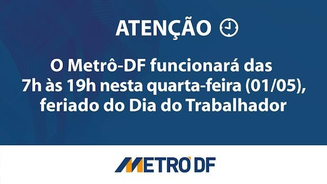 OS HORÁRIOS DE FUNCIONAMENTO DO METRÔ-DF NO FERIADO