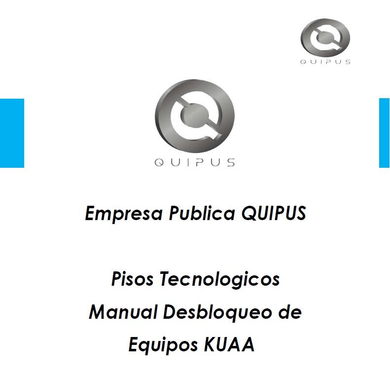 Resultado de imagen para MANUAL DE       DESBLOQUEO DE    EQUIPOS QUIPUS