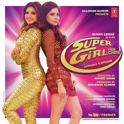 Super Girl From China (2015) - Sunny Leone, Kanika Kapoor