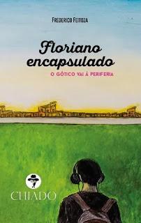 capa%2Bfloriano - 10 Considerações sobre Floriano encapsulado, de Frederico Feitoza ou sobre juventudes e perdas