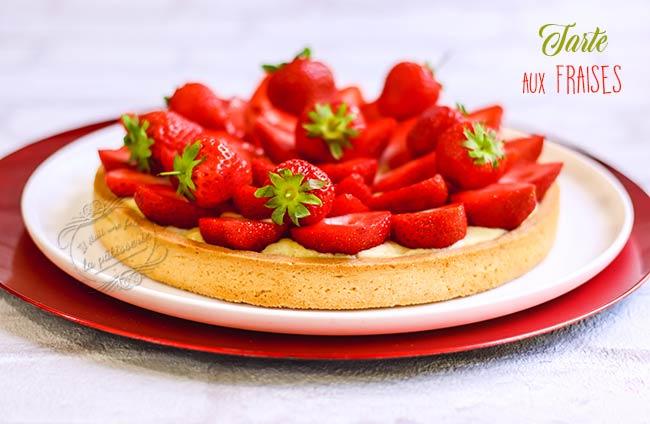 Tarte aux fraises traditionnelle