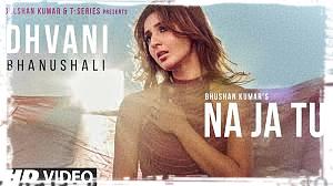ना जा तू Na Ja Tu Lyrics in hindi – Dhvani Bhanushali