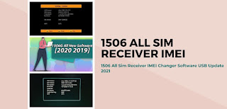 1506 All Sim Receiver IMEI Changer Software USB Update 2021