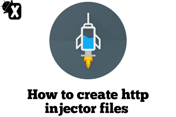 How To Create HTTP Injector Files - [Ehi]