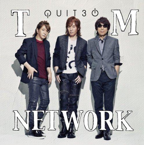 TM NETWORK – QUIT30 (2014.10.29/MP3)