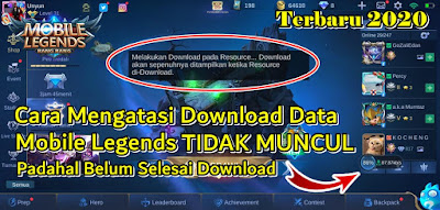 Cara Memunculkan Download Data Mobile Legends Yang Tidak Muncul