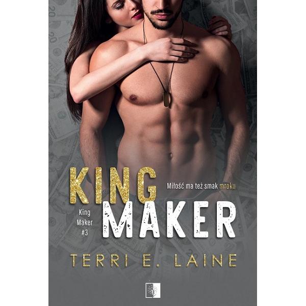 """Terri E. Laine """"King Maker"""" z nakładu Wydawnictwa NieZwykłego z premierą w dniu 17.03.2021"""