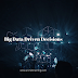 How Big Data Analytics influence Decision Making
