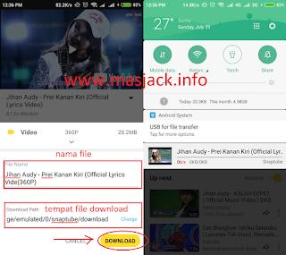 Merubah nama file dan tempat sekaligus Download sudah berjalan - SnapTube