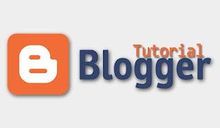 Tutorial Membuat Blog Gratis di Blogspot lengkap – Khusus Pemula
