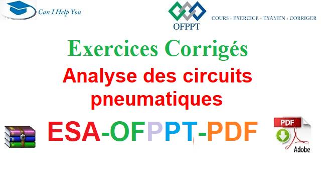 Exercices Corrigés pneumatiques Électromécanique des Systèmes Automatisées-ESA-OFPPT-PDF