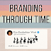 Branding Through Time #infographic