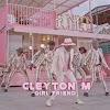 Cleyton M - Girl Friend (Afro Beat) BAIXAR MP3 MUSIC