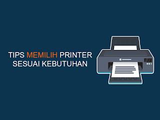 tips memilih printer sesuai kebutuhan