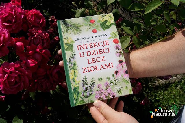 Profesor Zbigniew T. Nowak - Infekcje u dzieci lecz ziołami