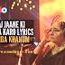 Aaj jaane ki zid na karo lyrics - Farida Khanum (Hindi and English Translation)