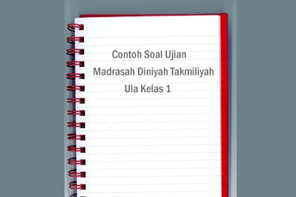 Soal Ujian Madrasah Diniyah Takmiliyah Ula