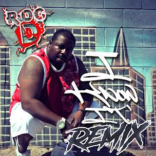 New Music: Roc D - I Know it Remix