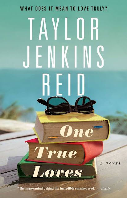 One True Loves, de Taylor Jenkins Reid
