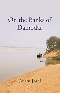 On the Banks of Damodar by Anant Joshi