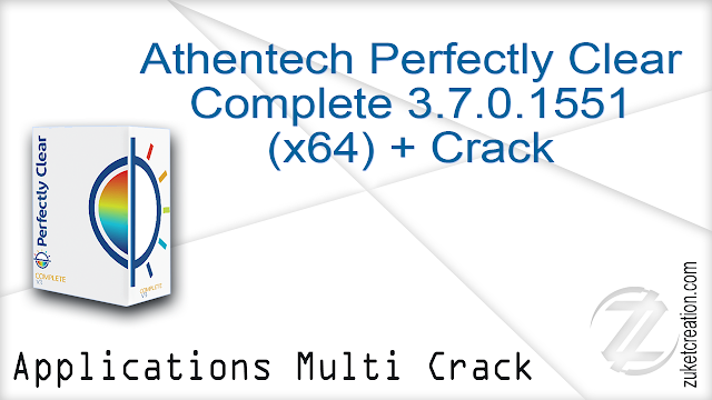 Athentech Perfectly Clear Complete 3.7.0.1551 (x64) + Crack  |  54.1 MB