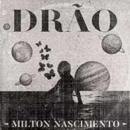 Drão – Milton Nascimento