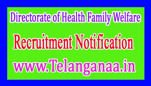 Directorate of Health & Family Welfare – Govt of Uttar Pradesh Recruitment Notification 2017