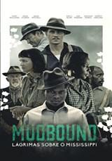 Mudbound: Lágrimas Sobre o Mississipi - Dublado