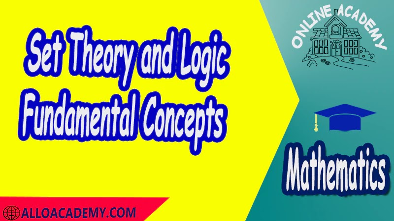 Set Theory and Logic - Fundamental Concepts PDF Logic and Set Theory Proof Sets Reasoning Mathantics Course Abstract Exercises whit solutions Exams whit solutions pdf mathantics maths course online education math problems math help math tutor be online academy study online online education online education programs online tech schools online study courses learning online good online schools finite math online classes for adults online distance learning online doctoral programs online master degree best online schools bachelor of early childhood education elementary education online distance learning universities distance learning colleges online education degree phd in education online early childhood education online i need a degree fast early childhood degree top online schools online doctoral programs in education educational leadership doctoral programs online distance learning bachelor degree bachelor's degree in early childhood education online technical schools bachelor of early childhood education online distance
