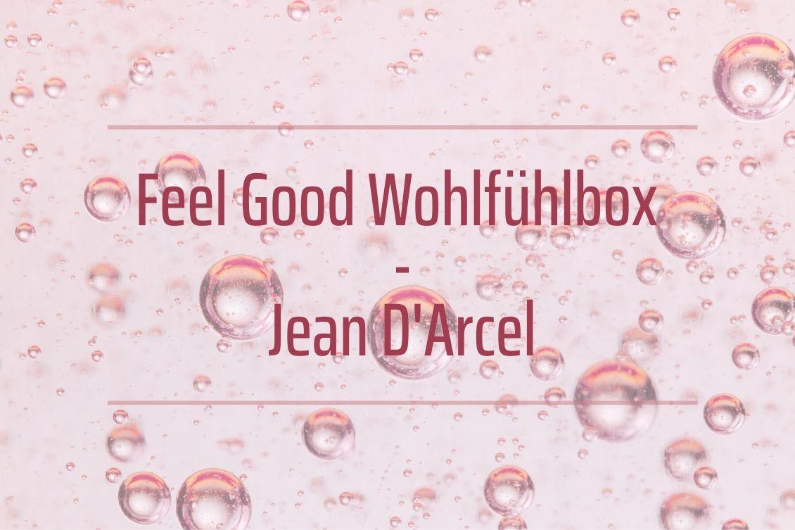 Feel Good Wohlfühlbox von Jean D'Arcel - Körperpflege zum Wohlfühlen