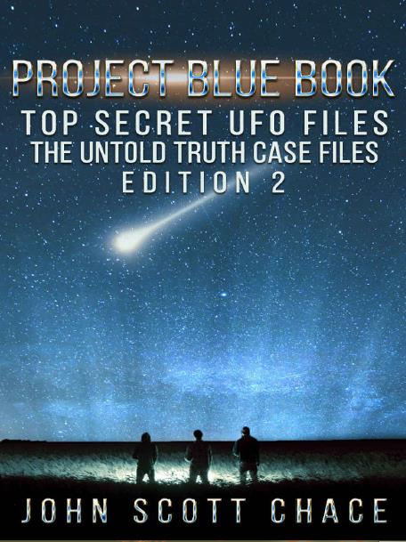 Project Blue Book, Top Secret UFO Files. Edition 2 – January 2019