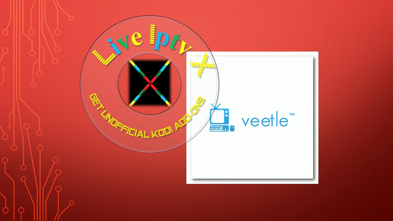 Internet Companies Near Me >> Kodi Veetle Movies Addon - Download Veetle Movies Addon For IPTV - XBMC - KODI | Live Iptv X