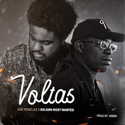 Agé Penelas Feat. Kelson Most Wanted - Voltas (Rap) DownloadMp3