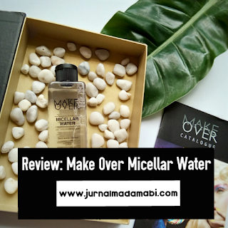 Review makeover micellar water