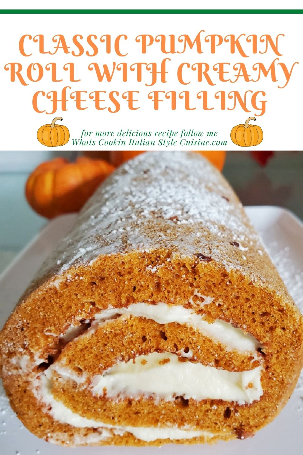 this is a pin for later on how to make pumpkin roll from scratch