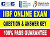 CSC IIBF Exam Question Answer Key 2021 – 100% Pass Guarantee