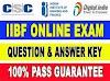 CSC IIBF Exam Question Answer Key 2021 – 100% Pass Guarantee