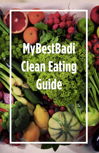 MyBestBadi: MyBestBadi FREE Clean Eating Guide