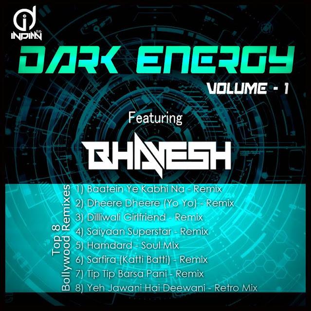 Dark Eneroy vol 1 dj bhavesh indiandjs 320Kbps