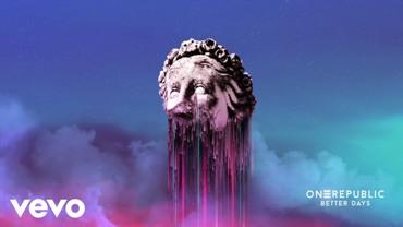 Better Days Lyrics - OneRepublic