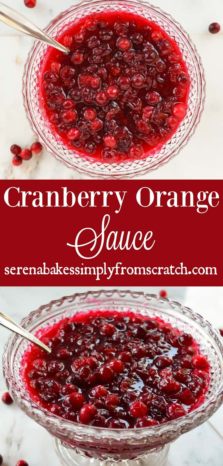 The BEST Cranberry Orange Sauce a perfect condiment for Thanksgiving and Christmas! Serena Bakes Simply From Scratch