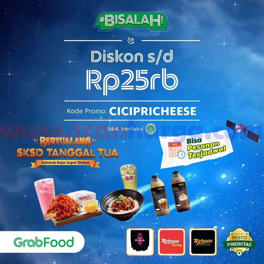 RICHEESE FACTORY Promo DISKON sd Rp 25.000 khusus pemesanan via GRABFOOD