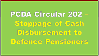 pcda-circular-202-stoppage-of-cash-disbursement-to-defence-pensioners