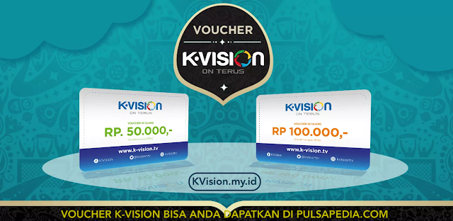 Top Up Voucher K-Vision Online Promo Terbaru 2020