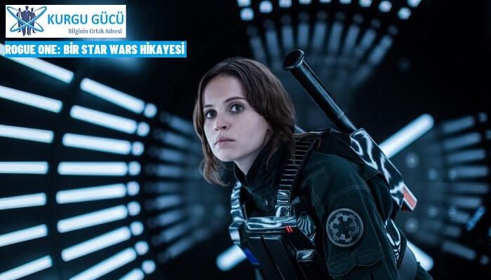 Rogue One: Bir Star Wars Hikayesi Film Konusu