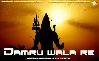 Damru-Wala-Re-(Shivratri-Special)Harshavardhan-Dj-Monty-Mix