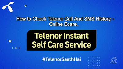 Telenor ecare 2021 - How to Check Call SMS and Internet History?