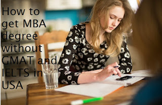 How to get MBA degree without GMAT and IELTS in USA